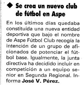 Noticia de la creación del Aspe FC el 25 de agosto de 1994 en Diario Información